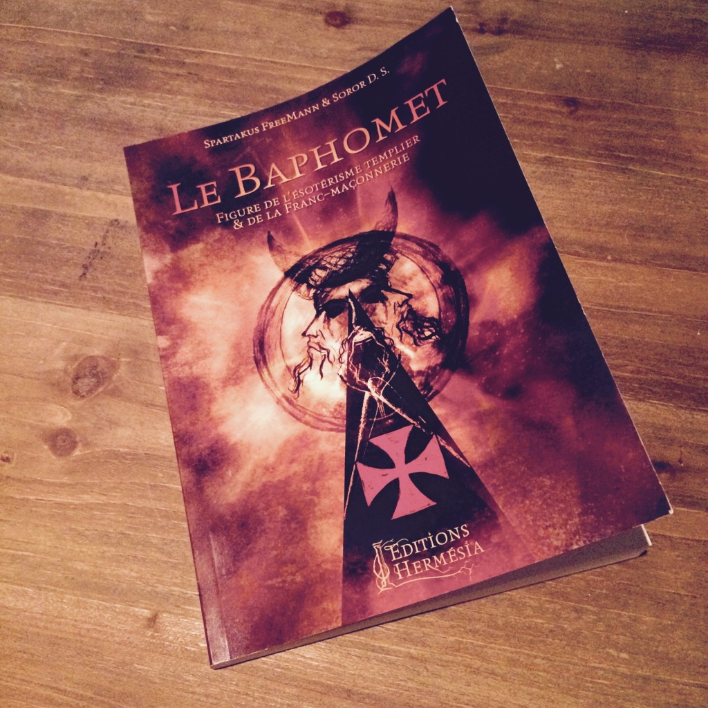 Le Baphomet, figure de l'ésotérisme templier et de la franc-maçonnerie | L'Anarchiste Couronné